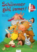 Schlimmer geht immer!, Schwarz, Regina, Esslinger Verlag J. F. Schreiber, EAN/ISBN-13: 9783480232734