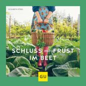 Schluss mit Frust im Beet!, Kögel, Elisabeth, Gräfe und Unzer, EAN/ISBN-13: 9783833868689
