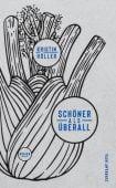 Schöner als überall, Höller, Kristin, Suhrkamp, EAN/ISBN-13: 9783518469958