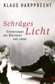 Schräges Licht, Harpprecht, Klaus, Fischer, S. Verlag GmbH, EAN/ISBN-13: 9783100300676