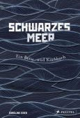 Schwarzes Meer, Eden, Caroline, Prestel Verlag, EAN/ISBN-13: 9783791385457