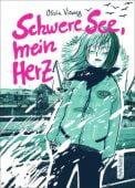 Schwere See, mein Herz, Vieweg, Olivia, Suhrkamp, EAN/ISBN-13: 9783518465998