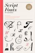 Script Fonts, Hong, Geum-Hee, Laurence King Verlag GmbH, EAN/ISBN-13: 9781780677583