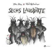 Sechs Langbärte, Pavón, Mar, Aladin Verlag GmbH, EAN/ISBN-13: 9783848900947
