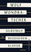 Selbstbild mit russischem Klavier, Wondratschek, Wolf, Ullstein Buchverlage GmbH, EAN/ISBN-13: 9783550050701