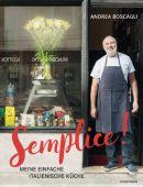 Semplice!, Boscagli, Andrea/Lauenstein, Mercedes, Verlag Antje Kunstmann GmbH, EAN/ISBN-13: 9783956142086