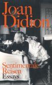 Sentimentale Reisen, Didion, Joan, Ullstein Buchverlage GmbH, EAN/ISBN-13: 9783550081347