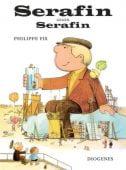 Serafin gegen Serafin, Fix, Philippe/Grée, Alain, Diogenes Verlag AG, EAN/ISBN-13: 9783257005325