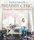 Shabby Chic, Ashwell, Rachel, Christian Verlag, EAN/ISBN-13: 9783862441488