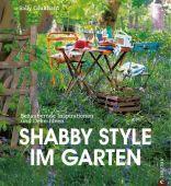 Shabby Style im Garten, Coulthard, Sally, Christian Verlag, EAN/ISBN-13: 9783862441440