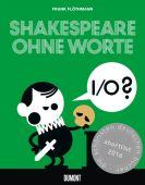 Shakespeare ohne Worte, Flöthmann, Frank, DuMont Buchverlag GmbH & Co. KG, EAN/ISBN-13: 9783832198091