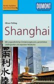 Shanghai, Fülling, Oliver, DuMont Reise Verlag, EAN/ISBN-13: 9783770174416