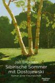 Sibirische Sommer mit Dostojewski, Brokken, Jan, Verlag Kiepenheuer & Witsch GmbH & Co KG, EAN/ISBN-13: 9783462049961