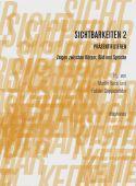 Sichtbarkeiten 2: Präsentifizieren, diaphanes verlag, EAN/ISBN-13: 9783037344736