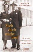 Sieh dich nicht um!, Engelhardt, Halldis, DuMont Buchverlag GmbH & Co. KG, EAN/ISBN-13: 9783832198718