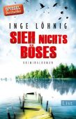 Sieh nichts Böses, Löhnig, Inge, Ullstein Buchverlage GmbH, EAN/ISBN-13: 9783548613192