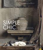 Simple Chic, Blomquist, Hans, Christian Verlag, EAN/ISBN-13: 9783862443178