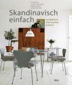 Skandinavisch einfach, DVA Deutsche Verlags-Anstalt GmbH, EAN/ISBN-13: 9783421038289