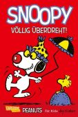 Snoopy: Völlig überdreht!, Schulz, Charles M, Carlsen Verlag GmbH, EAN/ISBN-13: 9783551728395