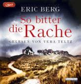 So bitter die Rache, Berg, Eric, Random House Audio, EAN/ISBN-13: 9783837141405
