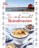 So schmeckt Skandinavien, Aurell, Brontë, Dorling Kindersley Verlag GmbH, EAN/ISBN-13: 9783831031887
