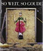 So weit, so Goude, Goude, Jean P, Schirmer/Mosel Verlag GmbH, EAN/ISBN-13: 9783829601931