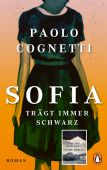 Sofia trägt immer Schwarz, Cognetti, Paolo, Penguin Verlag Hardcover, EAN/ISBN-13: 9783328600275