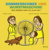 Sommerschnee und Wurstmaschine, Cichocki, Sebastian, Moritz Verlag, EAN/ISBN-13: 9783895652608
