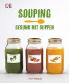 Souping, Velázquez, Alison, Dorling Kindersley Verlag GmbH, EAN/ISBN-13: 9783831031856