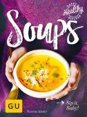Soups, Kittler, Martina, Gräfe und Unzer, EAN/ISBN-13: 9783833861512