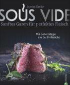 Sous Vide, Kreihe, Susann, Christian Verlag, EAN/ISBN-13: 9783959612562