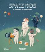 Space Kids, Parker, Steve, Die Gestalten Verlag GmbH & Co.KG, EAN/ISBN-13: 9783899557954