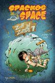 Spackos in Space - Zoff auf Zombie 7, Till, Jochen, Tulipan Verlag GmbH, EAN/ISBN-13: 9783864291982