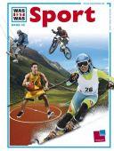 Sport, Brümmer/Zeyer/Smirnov, Tessloff Medien Vertrieb GmbH & Co. KG, EAN/ISBN-13: 9783788628901