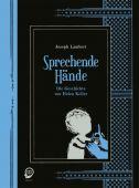 Sprechende Hände, Lambert, Joseph, Egmont Graphic Novel, EAN/ISBN-13: 9783770455195
