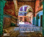Spuren der Zeit 2019 - Verlassene Orte - Lost Places - Kuba Havanna - Foto-Wandkalender 58,4 x 48,5 cm, EAN/ISBN-13: 9783832039059