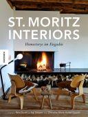St. Moritz Interiors, Simoes, Agi/Guntli, Reto/Halter-Oppelt, Christine Marie, Knesebeck Verlag, EAN/ISBN-13: 9783868735666