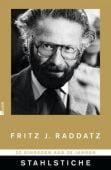 Stahlstiche, Raddatz, Fritz J, Rowohlt Verlag, EAN/ISBN-13: 9783498057961