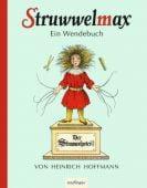 Struwwelmax - Ein Wendebuch, Hoffmann, Heinrich/Busch, Wilhelm, Esslinger Verlag J. F. Schreiber, EAN/ISBN-13: 9783480232666