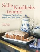 Süße Kindheitsträume, Skadow, Ulrike/Leser, Nicolas, Christian Verlag, EAN/ISBN-13: 9783862442669