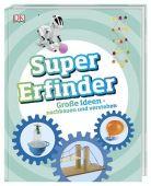 Super-Erfinder, Dorling Kindersley Verlag GmbH, EAN/ISBN-13: 9783831035663