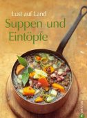 Suppen und Eintöpfe, Christian Verlag, EAN/ISBN-13: 9783862441372