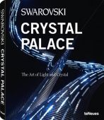 Swarovski Crystal Palace, Hupertz/Ogundehin, teNeues Media GmbH & Co. KG, EAN/ISBN-13: 9783832794163
