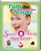 Sweet & Easy - Enie backt: Party Rezepte, Meiklokjes, Enie van de, Tre Torri Verlag GmbH, EAN/ISBN-13: 9783944628387