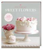 Sweet Flowers, Porschen, Peggy, Fackelträger Verlag GmbH, EAN/ISBN-13: 9783771645571