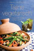 Tajine vegetarisch, Walter, Jochen/Rüther, Manuela, Christian Verlag, EAN/ISBN-13: 9783862445721