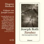 Tarabas, Roth, Joseph, Diogenes Verlag AG, EAN/ISBN-13: 9783257802160