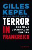 Terror in Frankreich, Kepel, Gilles, Verlag Antje Kunstmann GmbH, EAN/ISBN-13: 9783956141294