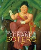 The Baroque World Of Fernando Botero, Yale, EAN/ISBN-13: 9780300123593