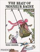 The Beast of Monsieur Racine, Ungerer, Tomi, Phaidon, EAN/ISBN-13: 9780714860817